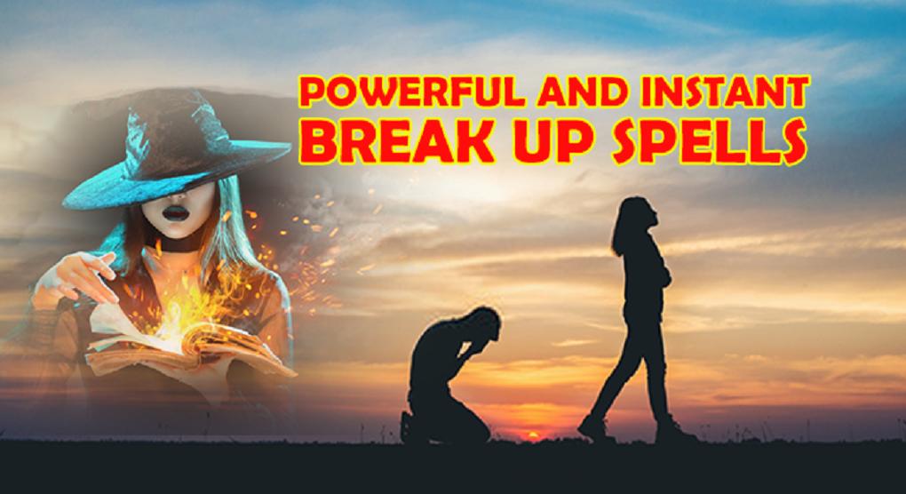 Strong Break-up spells